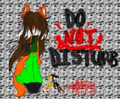 Do NOT Disturb by Sushibeth
