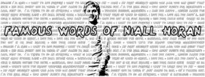 Famous Words of Niall Horan by MarMarBaron101