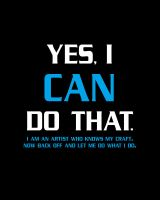 Yes, I Can Do That. by jrweinman