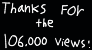 Thanks for the 106000 Views by EarWaxKid