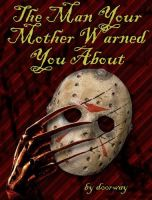 The Man Your Mother Warned You About: Cover by PatriciaTepes