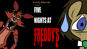 Doctor Whooves plays Five Nights At Freddy's 3 by JoeyWaggoner
