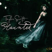 Taylor Swift - Haunted by feel-inspired