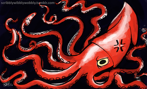 Giant Squid Of Anger by scribblywobbly