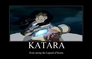 Motivational Poster - Katara by AwesomeGirl113-L103