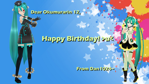 Happy Birthday to Okumurarin12 ^u^ by Dan1024