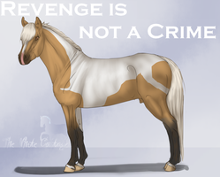 Revenge is not a Crime ref by The-White-Cottage