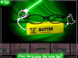 May the butter be with you by Burn-Out-Brighter