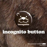 incognito bear button by ilovegravy