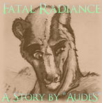 Fatal Radiance - Chapter 8 by AudeS