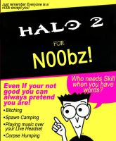 Halo 2 for n00bz by Mattman1123