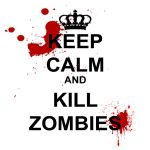 Keep Calm and Zill Zombies by Creator-Reloader