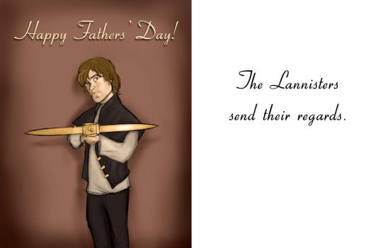 A Lannister Father's Day Card by HalfBloodDragon