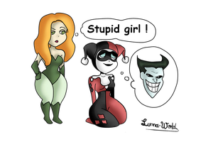 harley is a stupid girl by Lunna-World
