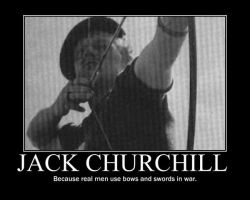 Mad Jack Churchill Motivational by MadnessAbe
