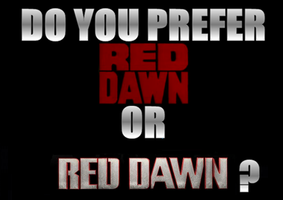 Red Dawn Old VS New by Jarvisrama99