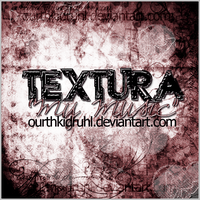 +my music; TEXTURA by OurthKidruhl