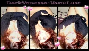 VanuLust X 3 - Real Photos by DarkVanessaLusT