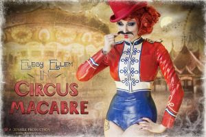 Circus Macabre I by JenHell66