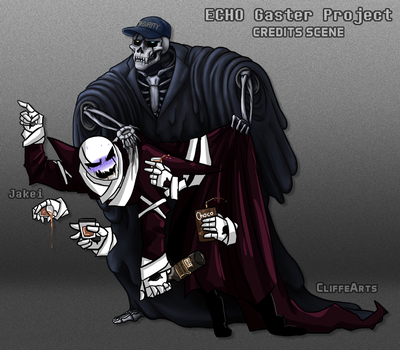 ECHO Gaster Project - Credits Collaboration by CliffeArts