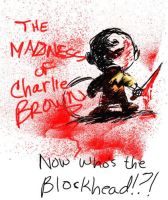 The Madness of Charlie Brown by digistyle