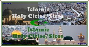 Islamic Holy Cities by MrArab2009