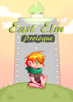 East Elm - Prologue Cover! by TitanFishKiller