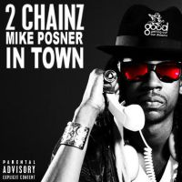 2 Chainz In Town Ft Mike Posner Album Cover by ZerJer97