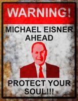 Michael Eisner Warning Sign by section42