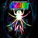 Danger Days [EVEN MORE RAINBOWS] by darkdissolution