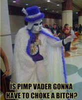 Pimp Vader! by DemonicSouth