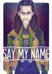 Say My Name by mmishee