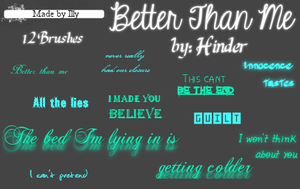 Better Than Me by Hinder by Illyera