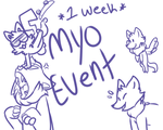 Myo Event! rare slots and more!! ENDED by Eternity-the-Star