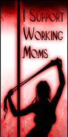 Support Working Moms by roo157