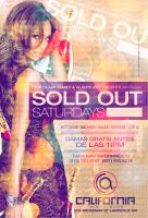 Sold Out Saturdays at California Flyer by DeityDesignz