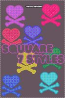Squuare Styles by Thoxiic-Editions