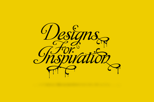 Designs For Inspiration by ran2x