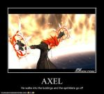 Motivational Poster:  Axel by Cats-Eye-93