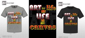 Art is my Life life is my canvas tee by Killswitch-Chris