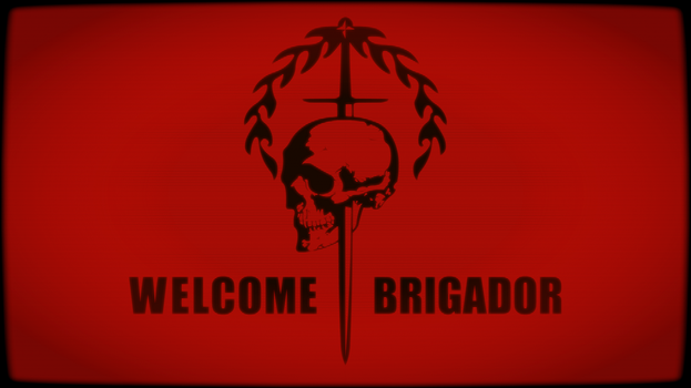 WELCOME BRIGADOR by Doctor-G