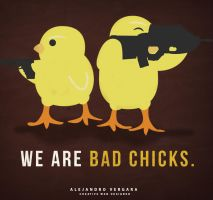 We are bad chicks. by manuvergara
