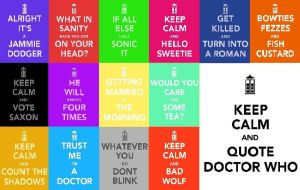 Keep Calm and Quote Doctor Who by Syvenne