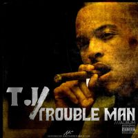T.I. - Trouble Man by AACovers