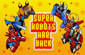 Super Robots Are Back by fbwash