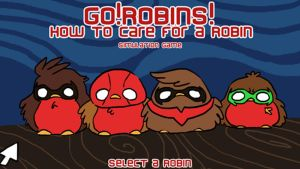 Go!Robins! - How to care for a Robin by yolin
