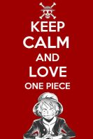 Keep Calm and Love One piece by DaafStudios