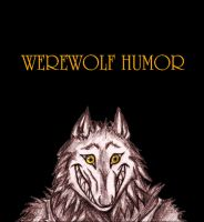 Werewolf Humor ANIMATION by Meadowknight