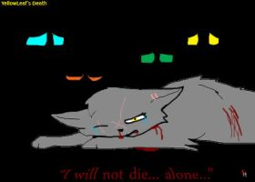 YellowLeafs death I will not die alone! by CrazyCat12334
