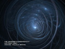 The Universe's Superhighway by FractalMBrown